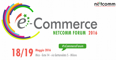 e-Commerce Forum XI° edizione 2016