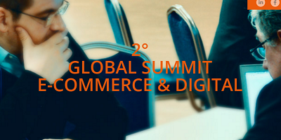 2° GLOBAL SUMMIT E-COMMERCE & DIGITAL