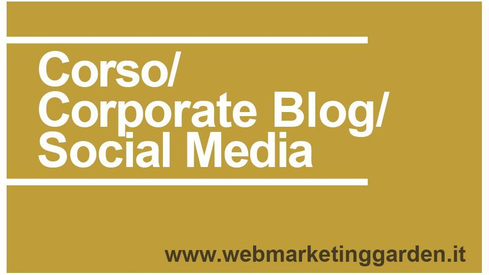 Corso Corporate Blog Social Media