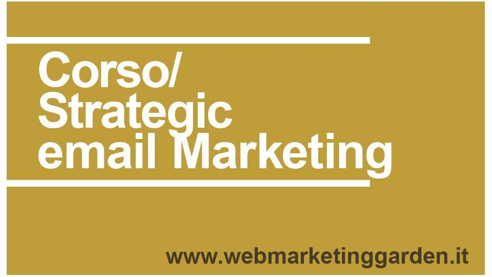 Corso Strategic email Marketing