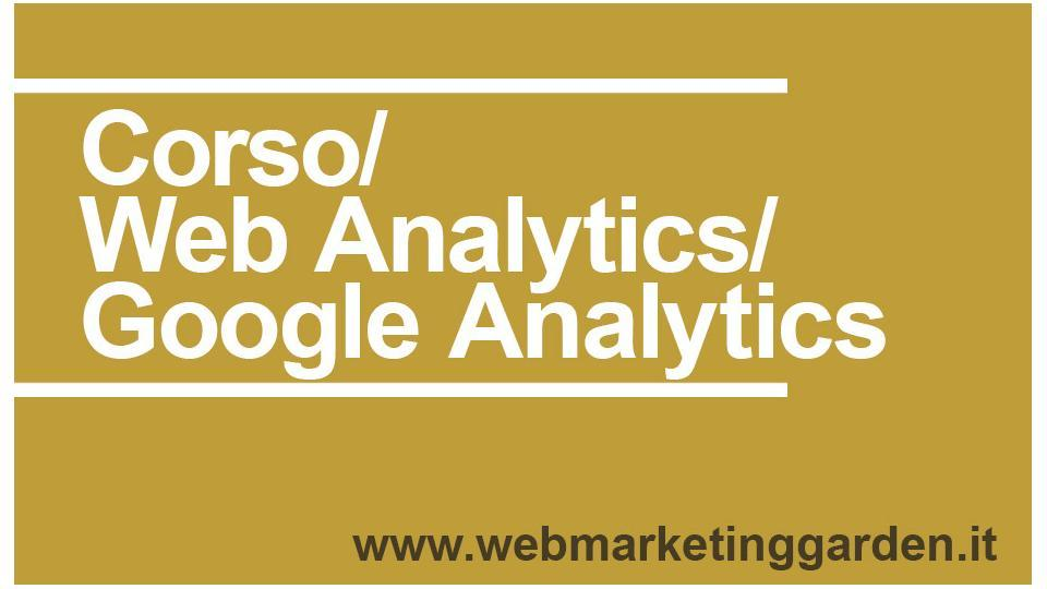 Corso Web Analytics Google Analytics